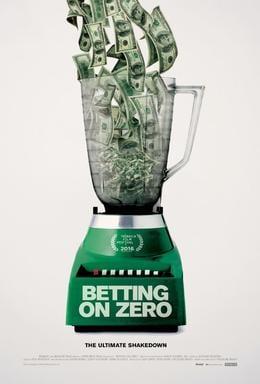 Betting on Zero poster