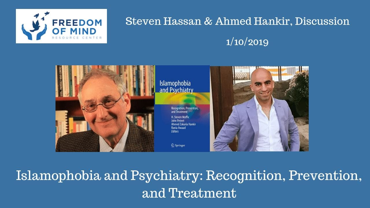 Islamophobia and Psychiatry: Recognition, Prevention, and Treatment