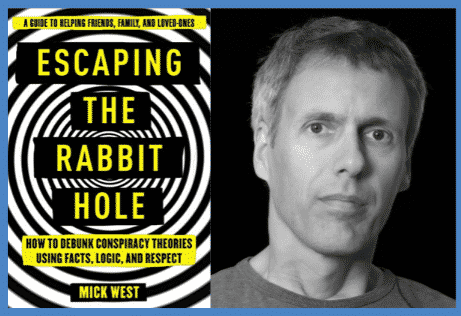 Mick West and book Escaping the Rabbit Hole