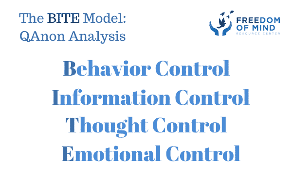 QAnon and the BITE Model (Control of Behavior, Information, Thoughts and Emotions)