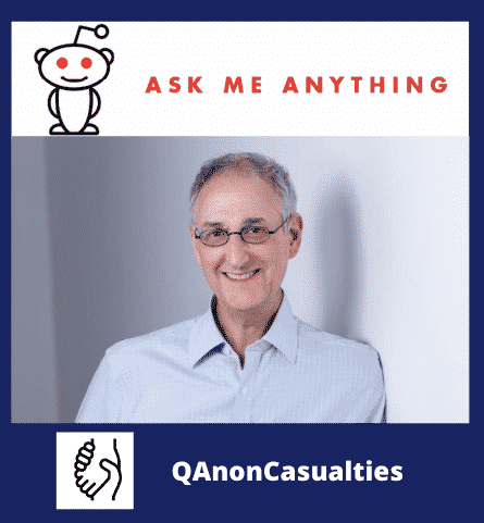 How to Help People Involved in QAnon–A Reddit AMA: QAnonCasualties