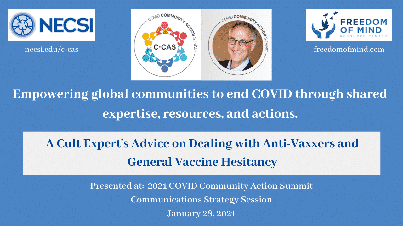 NECSI COVID COMMUNITY ACTION SUMMIT: A Cult Expert's Advice on Dealing with Anti-Vaxxers and General Vaccine Hesitancy