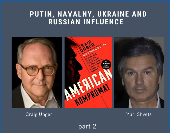Putin, Navalny, Ukraine and Russian Influence: Part Two