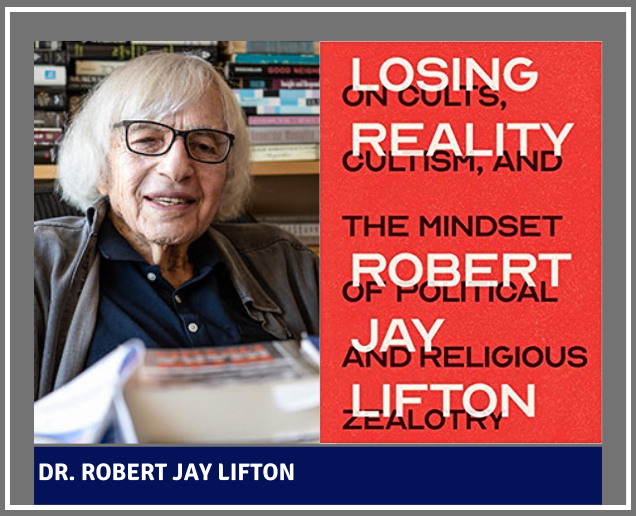 Surviving Catastrophic Events: An Interview With Dr. Robert Lifton